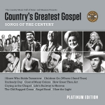 Country's Greatest Gospel Songs of the Century - Platinum Edition
