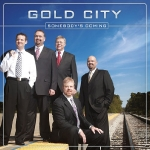 Gold City - Somebodys Coming