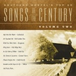 Southern Gospel's Top 20 Songs Of The Century | Volume 2