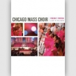 Chicago Mass Choir - Project Praise LIVE in Atlanta DVD