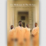 Doc McKenzie & The Hi-Lites - Standing On The Rock LIVE DVD
