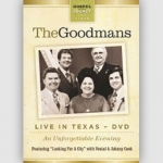 The Goodmans Live In Texas DVD