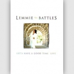 Lemmie Battles - Let's Have A Good Time LIVE DVD