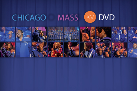 Chicago Mass XV DVD