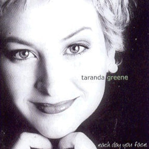 taranda-greene-each-day-you-face