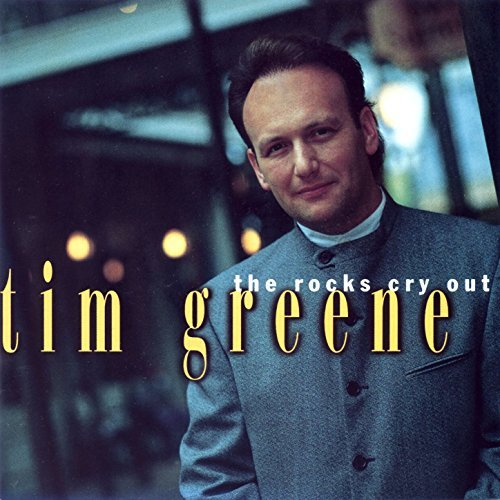 tim-greene-the-rocks-cry-out