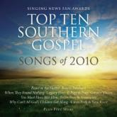 Singing News Fan Awards - Top Ten Southern Gospel Songs of 2010