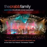 Crabb Family - Grand Finale: The Ultimate Concert Experience CD