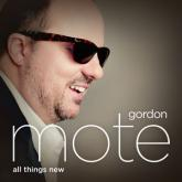 Gordon Mote – All Things New