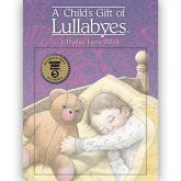 A Child's Gift of Lullabyes (CD Plus Lyric Book)