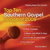 The Singing News Fan Awards - Top 10 Southern Gospel Songs of 2008