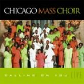 Chicago Mass Choir - Calling On You LIVE CD