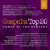 Various Artists - Gospels Top 20 Songs Of The Century 2 CD Set