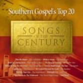 Southern Gospel's Top 20 Songs Of The Century Volume 1