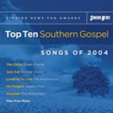 Singing News Fan Awards Top 10 Southern Gospel Songs of 2004