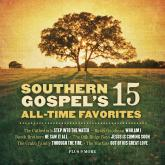 Various Artists - Southern Gospel's 15 All Time Favorites