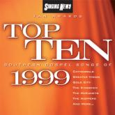"Singing News Fan Awards ""Top 10 Southern Gospel Songs Of 1999"""